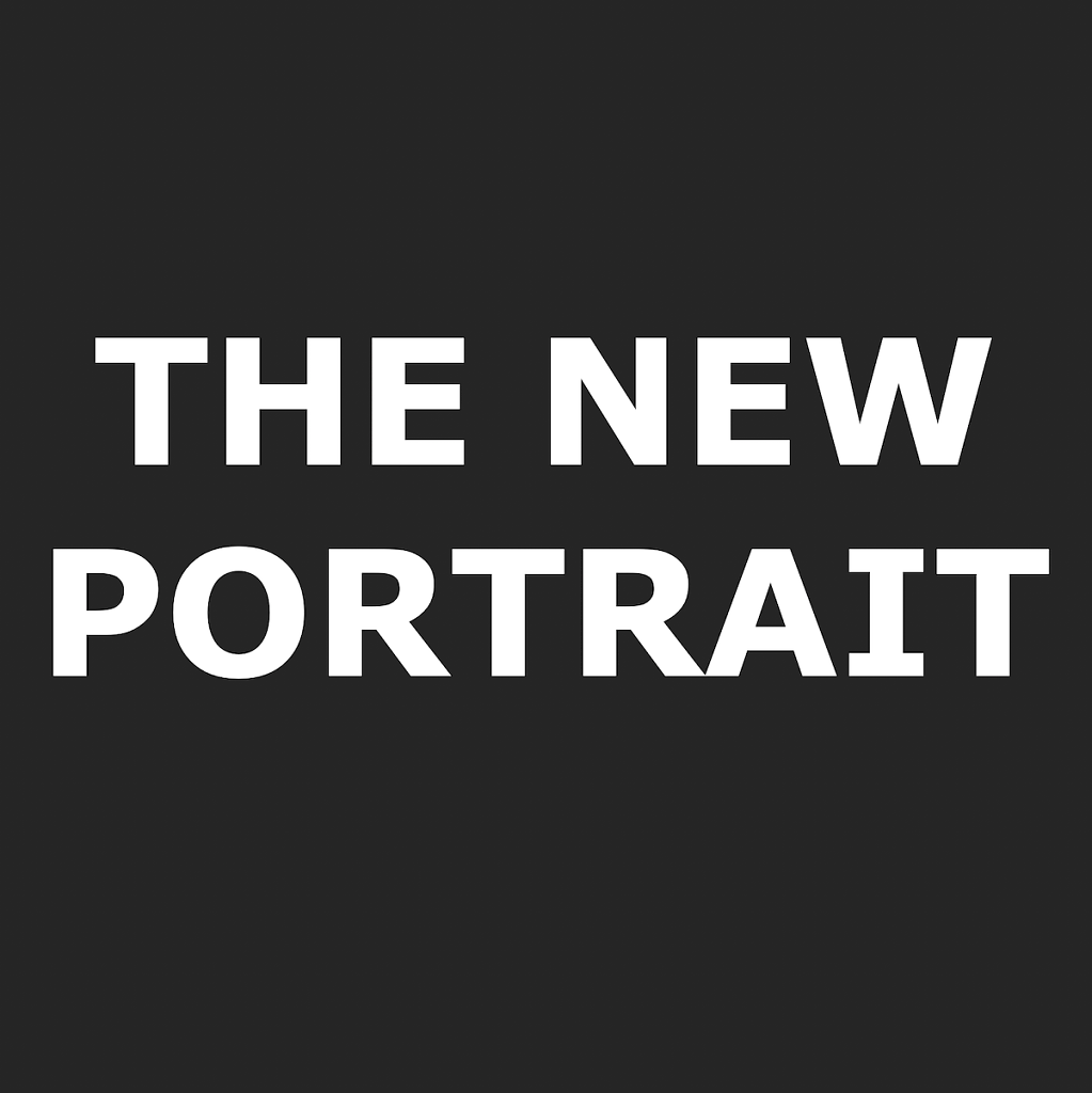 Exhibition # THE NEW PORTRAIT